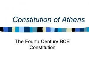 Constitution of Athens The FourthCentury BCE Constitution The