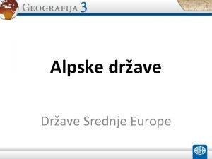 Alpske drave Drave Srednje Europe vicarska Austrija Lihtentajn