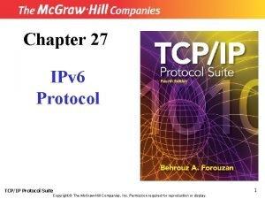 Chapter 27 IPv 6 Protocol TCPIP Protocol Suite