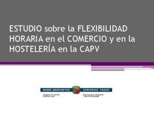 ESTUDIO sobre la FLEXIBILIDAD HORARIA en el COMERCIO
