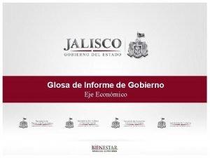 Glosa de Informe de Gobierno Eje Econmico Eje