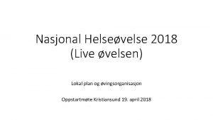 Nasjonal Helsevelse 2018 Live velsen Lokal plan og