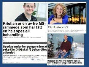 Stamcelletransplantasjon ved Multippel Sklerose Lars B Nasjonal kompetansetjeneste
