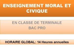 ENSEIGNEMENT MORAL ET CIVIQUE EN CLASSE DE TERMINALE