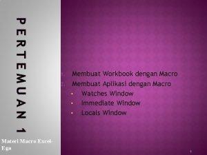 PERTEMUAN 1 Materi Macro Excel Ega 1 2