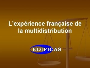 Lexprience franaise de la multidistribution Lexprience franaise de