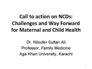 Call to action on NCDs Challenges and Way