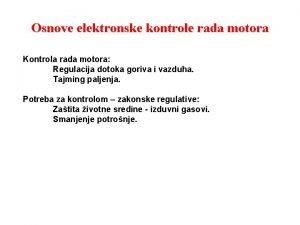 Osnove elektronske kontrole rada motora Kontrola rada motora
