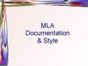 MLA Documentation Style Formal MLA Format 1 Header