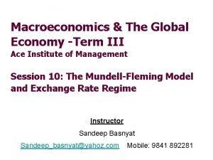 Macroeconomics The Global Economy Term III Ace Institute