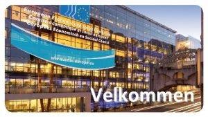 Velkommen Hvad er ESU Det Europiske konomiske og