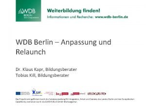 WDB Berlin Anpassung und Relaunch Dr Klaus Kapr