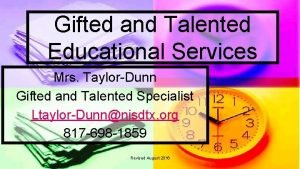 Gifted and Talented Educational Services Mrs TaylorDunn Gifted