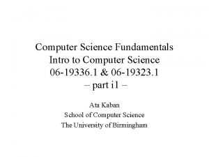 Computer Science Fundamentals Intro to Computer Science 06
