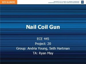 Nail Coil Gun ECE 445 Project 20 Group