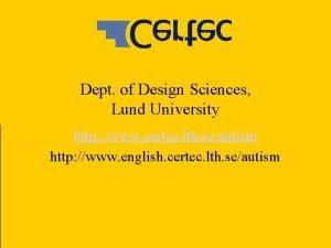 Dept of Design Sciences Lund University http www