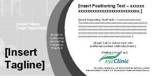 Insert Positioning Text xxxxxxxxxxxxxxxx Insert Tagline Insert or