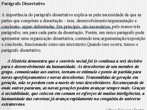 Pargrafo Dissertativo A importncia do pargrafo dissertativo explicase
