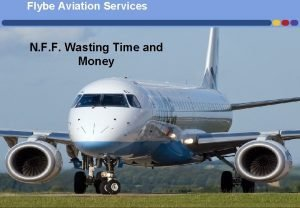 Flybe Aviation Services N F F Wasting Time