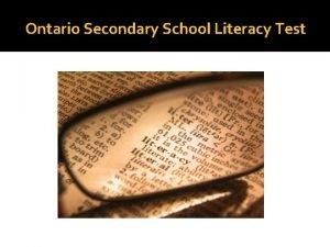 Ontario Secondary School Literacy Test Ontario Secondary School
