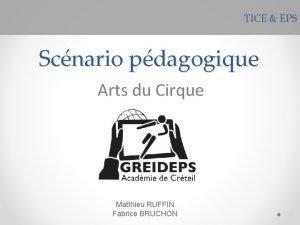 TICE EPS Scnario pdagogique Arts du Cirque Matthieu