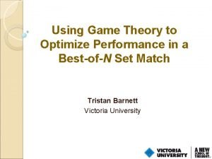 Using Game Theory to Optimize Performance in a