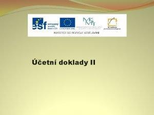 etn doklady II Nzev projektu Nov ICT rozvj