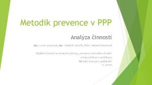 Metodik prevence v PPP Analza innost Mgr Lucie
