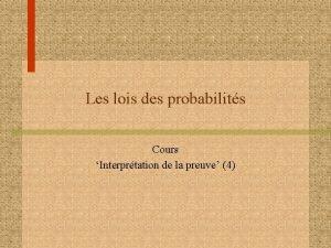 Les lois des probabilits Cours Interprtation de la