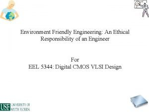 Environment Friendly Engineering An Ethical Responsibility of an