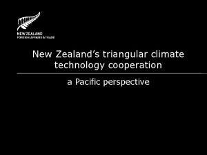 New Zealands triangular climate technology cooperation a Pacific