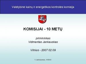Valstybin kainirirenergetikos kontrols komisija Valstybin kain kontrols komisija