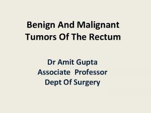 Benign And Malignant Tumors Of The Rectum Dr