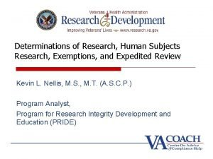 Determinations of Research Human Subjects Research Exemptions and