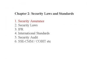 Chapter 2 Security Laws and Standards 1 Security