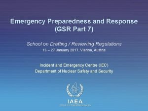 Emergency Preparedness and Response GSR Part 7 School
