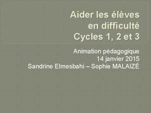 Aider les lves en difficult Cycles 1 2