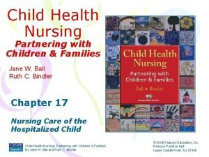 Child Health Nursing Partnering with Children Families Jane