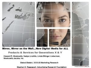 Mirror Mirror on the WallNew Digital Media for