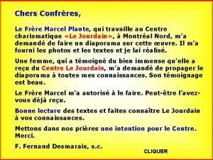 Chers Confrres Le Frre Marcel Plante qui travaille