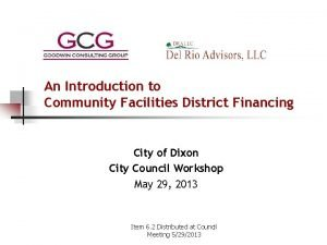 An Introduction to Community Facilities District Financing City