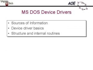MS DOS Device Drivers Sources of Information Device