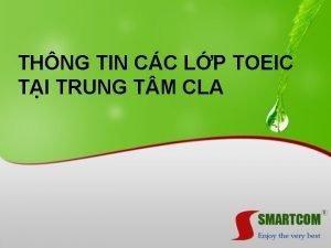 THNG TIN CC LP TOEIC TI TRUNG T