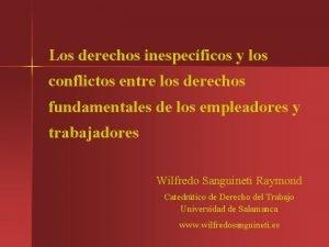 Los derechos inespecficos y los conflictos entre los
