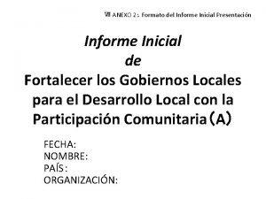 ANEXO 2 Formato del Informe Inicial Presentacin Informe