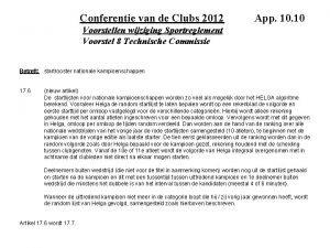 Conferentie van de Clubs 2012 App 10 Voorstellen