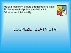 Krajsk editelstv policie Stedoeskho kraje Sluba kriminln policie