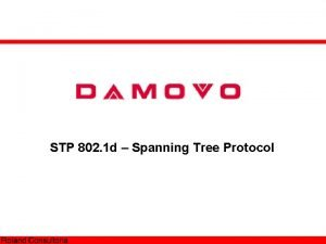 STP 802 1 d Spanning Tree Protocol STP