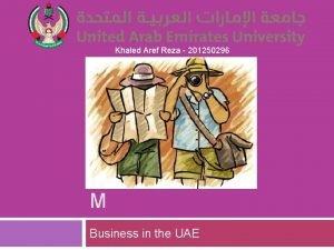 Khaled Aref Reza 201250296 TOURIS M Business in