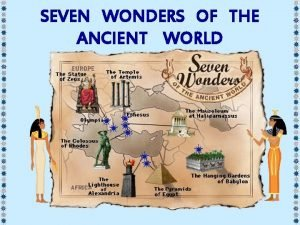 SEVEN WONDERS OF THE ANCIENT WORLD s d